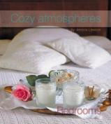 Cozy Atmospheres: Bedrooms