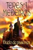 Duelo de Pasiones = Charming the Prince [Spanish]