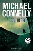 El Eco Negro = The Black Echo [Spanish]