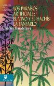 Los Paraisos Artificiales/El Vino y el Hachis/La Fanfarlo [Spanish]