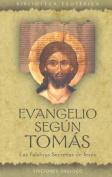 Evangelio Segun Tomas [Spanish]