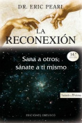 La Reconexion = The Reconnection [Spanish]