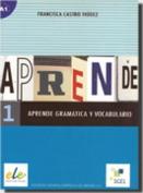 Aprende Gramatica Y Vocabulario 1 [Spanish]