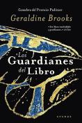 Los Guardianes del Libro = People of the Book [Spanish]