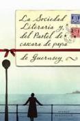 La Sociedad Literaria y del Pastel de Cascara de Papa de Guernsey = The Guernsey Literary and Potato Peel Society [Spanish]