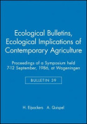 Logical Implications of Contemporary Agriculture