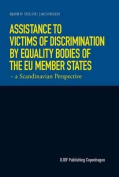 Assistance to Victims of Discrimination by Equality Bodies of the Eu Member States