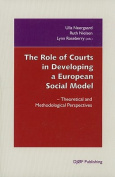 The Role of Courts in Developing a European Social Model