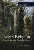 Law & Religion in the 21st Century - Nordic Perspectives