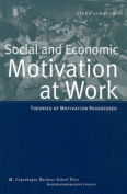 Social and Economic Motivation at Work