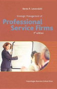 Strategic Management of Professional Service Firms