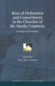Rites of Ordination and Commitment in the Churches of the Nordic Countries