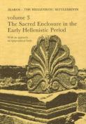 Failaka/Ikaros - The Hellenistic Settlements: Danish Archaeological Investigations in Kuwait