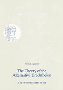 The Theory of the Alternative Erechtheion