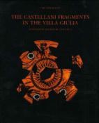 The Castellani Fragments in the Villa Giulia