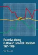 Reactive Voting in Danish General Elections 1971-1979