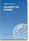 Solidarity or Egoism?