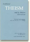 Traditional Theism and Its Modern Alternatives