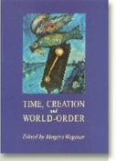 Time, Creation and World-Order
