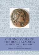 Chronologies of the Black Sea Area in the Period C. 400-100 BC