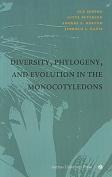 Diversity, Phylogeny & Evolution in the Monocotyledons