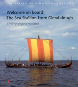 """Welcome on Board! The """"Sea Stallion"""" from Glendalough"""