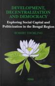 Development, Decentralization and Democracy
