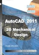 AutoCAD 2011 2D Mechanical Design