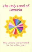 The Holy Land of Lemuria
