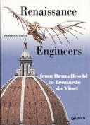 Renaissance Engineers from Brunelleschi to Leonardo da Vinci