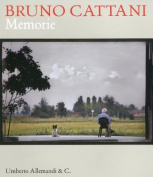 Bruno Cattani: Memories