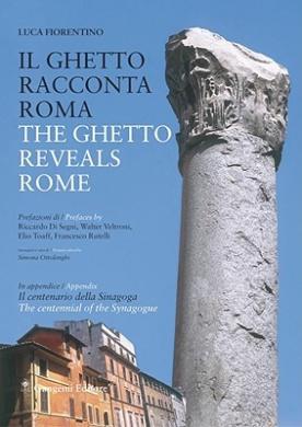The Ghetto Reveals Rome