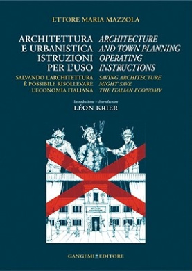 Architecture and Town Planning Operating Instructions: Saving Architecture Might Save the Italian Economy