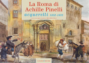 The Rome of Achille Pinelli [ITA]