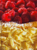 The Golden Book of Patisserie