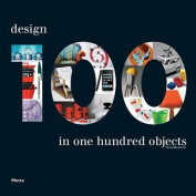 100: Design in 100 Objects
