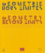 Geometry Beyond Limits