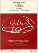 Alzira (The works of Giuseppe Verdi