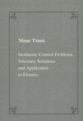 Stochastic control problems, viscosity solutions and application to finance
