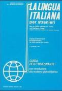 La Lingua Italiana Per Stranieri [ITA]