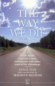 The Way We Die
