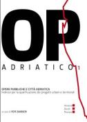 Adriatico: Opere Pubbliche E. Citta Adratica
