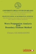 Wave Propagation Analysis with Boundary Element Method
