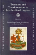 Traditions and Transformations in Late Medieval England