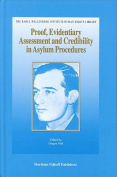 Proof, Evidentiary Assessment and Credibility in Asylum Procedures
