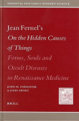 Jean Fernel's on the Hidden Causes of Things