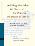 Defining Identities - We, You, and the Other in the Dead Sea Scrolls