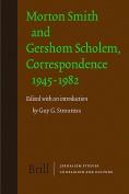 Morton Smith and Gershom Scholem, Correspondence 1945-1982