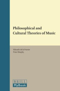 Philosophical and Cultural Theories of Music