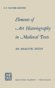 Elements of Art Historiography in Medieval Texts